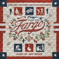 Jeff Russo - Fargo: Year Two (Score From the Original Television Series)