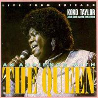 Koko Taylor - Live from Chicago - An Audience with the Queen