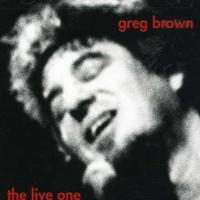 Greg Brown - Live One