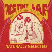 Destiny Lab - Naturally Selected