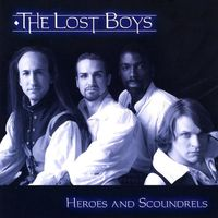 Lost Boys - Heroes & Scoundrels