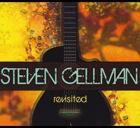 Steven Gellman - Revisited