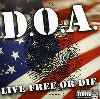 D.O.A. - Live Free Or Die