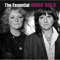 Indigo Girls - The Essential Indigo Girls