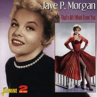Jaye Morgan P - Thats All I Want From You [Import]