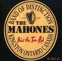 Mahones - Paint The Town Red