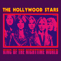 Hollywood Stars - King Of The Nighttime World