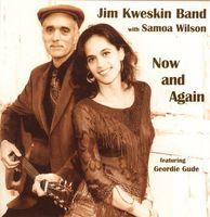 Jim Kweskin - Now & Again
