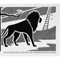 Justin Rutledge - The Devil On A Bench In Stanley Park
