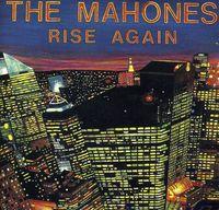 Mahones - Rise Again