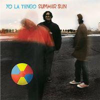 Yo La Tengo - Summer Sun