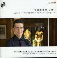 Francesco Corti - Suites for Harpsichord By Louis Couperin