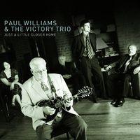 Paul Williams - Just a Little Closer Home