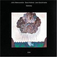 John Abercrombie - Gateway: Touchstones Series