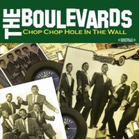 The Boulevards - Chop Chop Hole in the Wall