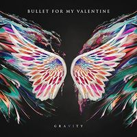 Bullet For My Valentine - Gravity [Import Limited Edition Deluxe]