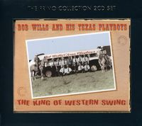 Bob Wills And His Texas Playboys - King Of Western Swing [Import]