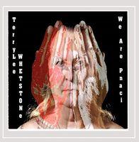 Terrylee Whetstone - We Are Pnaci