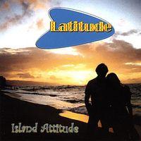 Latitude - Island Attitude