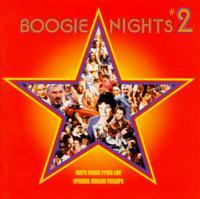 Boogie Nights [Movie] - Boogie Nights 2 (Original Soundtrack)