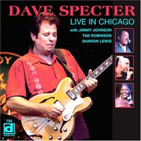 Dave Specter - Live in Chicago