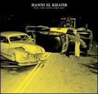 Hanni El Khatib - Will The Guns Come Out [Import]