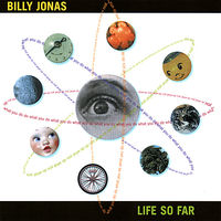 Billy Jonas - Life So Far