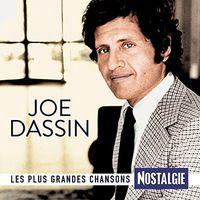 Joe Dassin - Les Plus Grandes Chansons Nostalgie