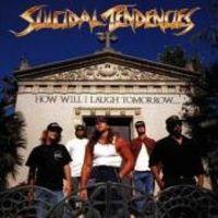 Suicidal Tendencies - How Will I Laugh Tomorrow [Import]