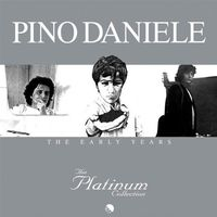 Pino Daniele - Platinum Collection: Early Years