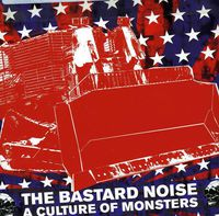 Bastard Noise - Culture of Monsters