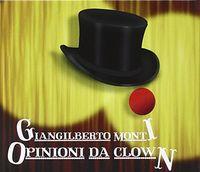 Giangilberto Monti - Opinioni Da Clown