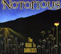 Notorious - Road To Damascus