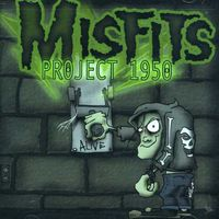 Misfits - Project 1950 [Import]