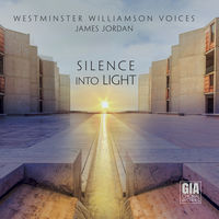 Westminster Williamson Voices - Silence Into Light