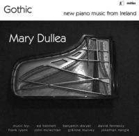Mary Dullea - Gothic-New Pno Music from Ireland