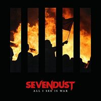 Sevendust - All I See Is War [LP]