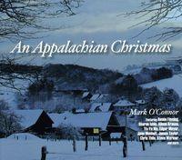 Mark O'Connor - An Appalachian Christmas
