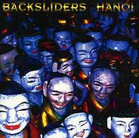 Backsliders - Hanoi
