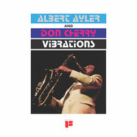 Albert Ayler and Don Cherry - Vibrations [LP]