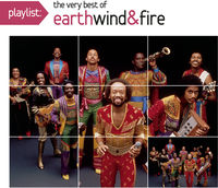 Earth Wind & Fire - Playlist: Very Best Of
