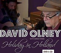 David Olney - Holiday In Holland (W/Dvd) (Dig)