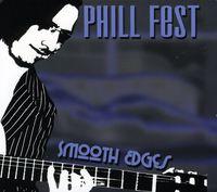 Phill Fest - Smooth Edges