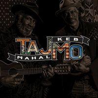 Taj Mahal / Keb' Mo' - Tajmo