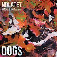 Nolatet - Dogs