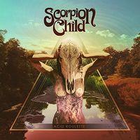 Scorpion Child - Acid Roulette [Import Vinyl]