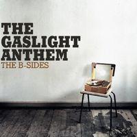 The Gaslight Anthem - The B-sides