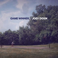 Joey Dosik - Game Winner [LP]