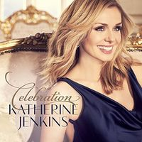 Katherine Jenkins - Celebration (Can)