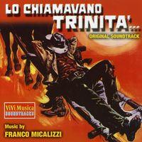 Franco Micalizzi - Lo Chiamavano Trinita [Import]